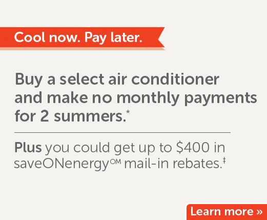 Buy an ac and make no monthly payments for 2 summers