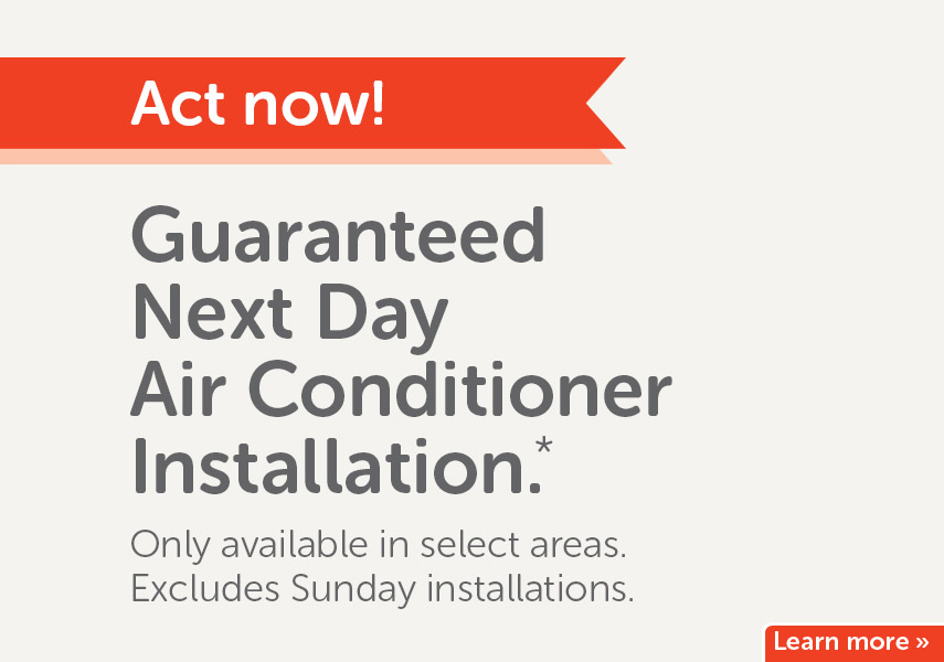 Guaranteed next day air conditioner installation