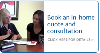 Book a free, no obligation, in-home consultation and quote online