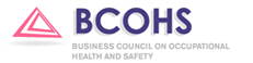 The Business Council on Occupational Health and Safety (BCOHS)
